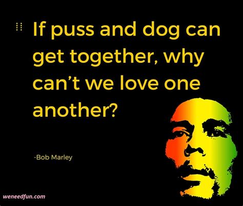 what about bob quotes bob marley quotes about relationships weneedfun
