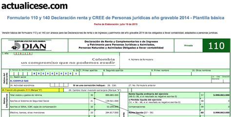 plazo declaracion renta personas juridicas 2016 oro formularios 110 y 140 declaraci 243 n renta y cree