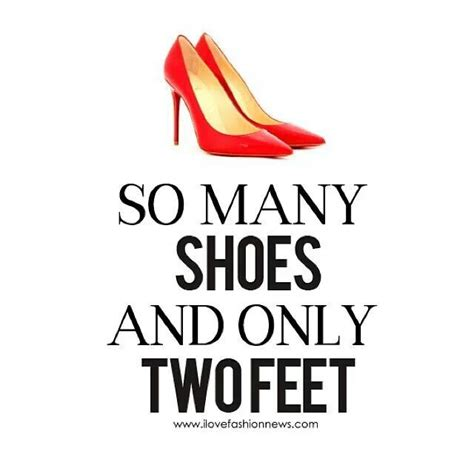 and shoes quotes quotes about shoes fashion quotesgram