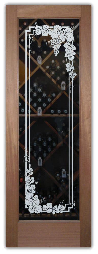 Wine Cellar Doors Glass Etched Glass Wine Room Door Sans Soucie Glass