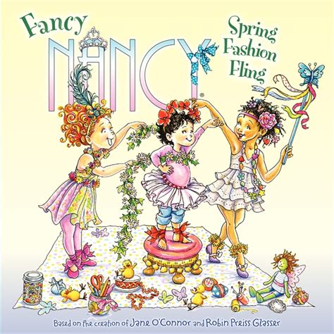 fancy nancy oodles of kittens books fancy nancy fashion fling by o connor