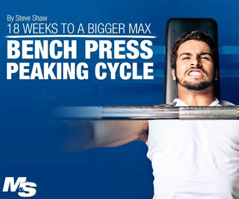 how to bench press more weight fast build a bigger bench press in only 18 weeks muscle