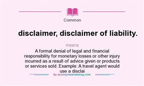 What Does Disclaimer Disclaimer Of Liability Mean Definition Of Disclaimer Disclaimer Of Financial Advice Disclaimer Template