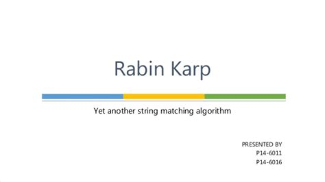 string and pattern matching algorithm ppt rabin karp string matching algorithm