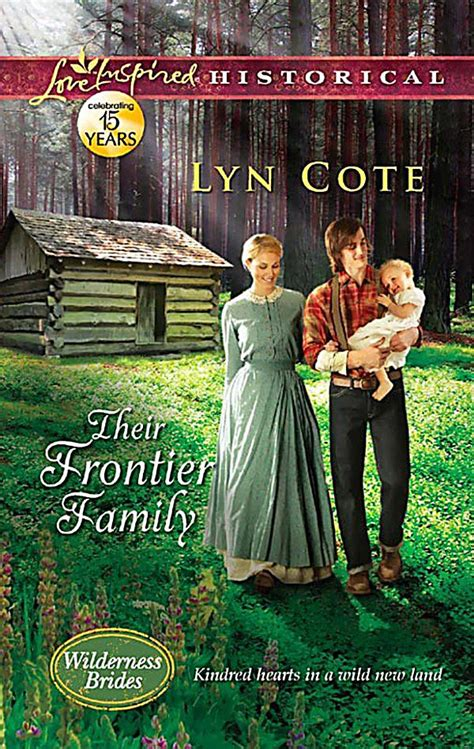 a for his family inspired historical books harlequin series other legacy their frontier family
