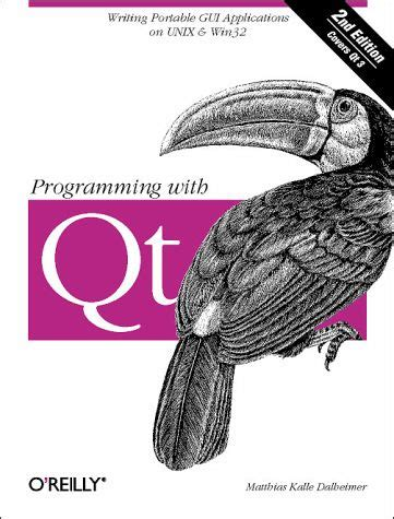 Programming With Qt Pdf | programming with qt von matthias kalle dalheimer