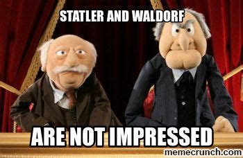 Statler And Waldorf Meme - 37 best waldorf und statler images on pinterest funny stuff funny photos and funny pics
