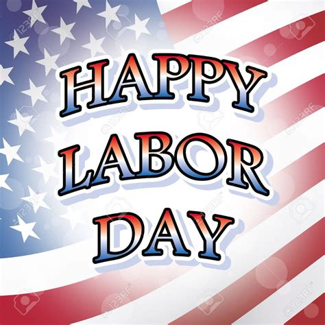 Happy Labor Day by 50 Best Ideas About Labor Day America 2017 Wises