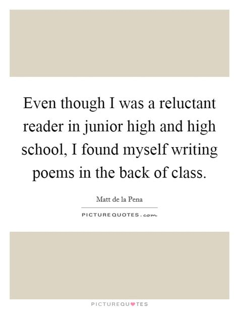 Even Tho Poem Essay by Writing Class Quotes Sayings Writing Class Picture Quotes