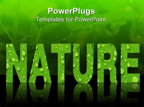 Powerpoint Template Word Nature In Green Letters Covered Power Plugs Powerpoint Templates