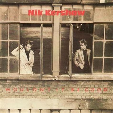 13 april 1984 south carolina danny boy nik kershaw mp3 downloads songs simplyeighties com