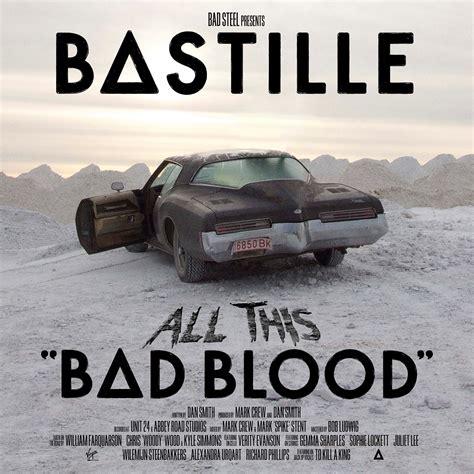 Bastille Bad Blood bastille s all this bad blood masterfully blends contrasting elements el estoque