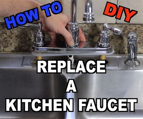 How To Change Kitchen Faucet | how to change kitchen faucet 28 images how to replace