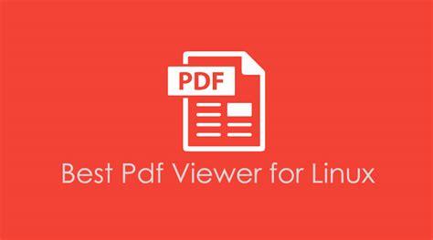 best pdf viewer 8 best pdf viewer for linux