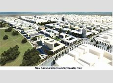 New Kaduna Millennium City ~ The state of architecture in ... Xspor