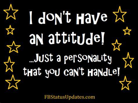 Attitude Quotes I An Attitude Quotes Quotesgram