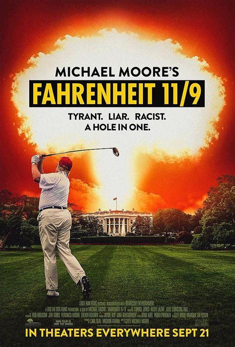 Michael Moore's Fahrenheit 11/9 Poster Nukes the Trump ... K 11 Poster