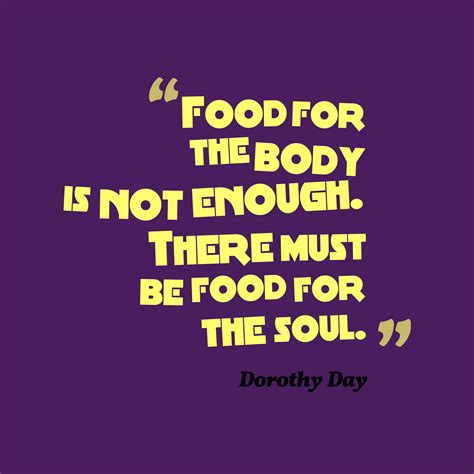 food for food for the soul with a twist books get high resolution using text from dorothy day quotes