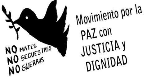 movimiento por la paz la paz es mucho m s que la movimiento por la paz y gobierno eval 250 an avances azteca