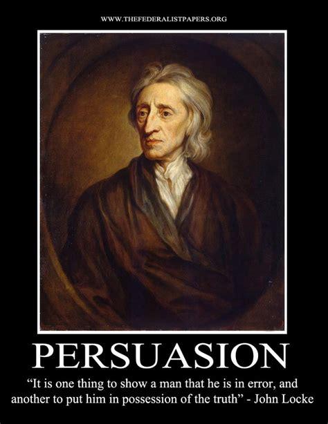 John Locke Meme - john locke poster persuasion it is one thing to show a