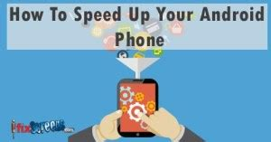 4 easy tips to speed up android smartphone ifixscreens