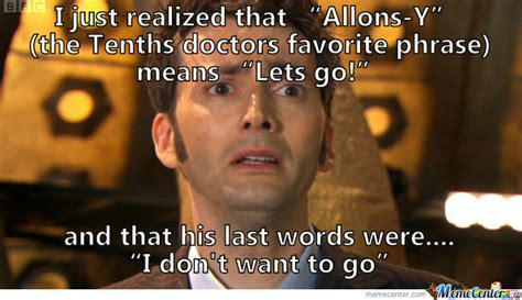 10th Doctor Meme - tenth doctor don t go by mememaster99 meme center