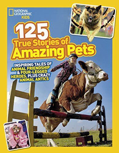 libro 125 true stories of amazing pets inspiring tales of animal friendship four legged