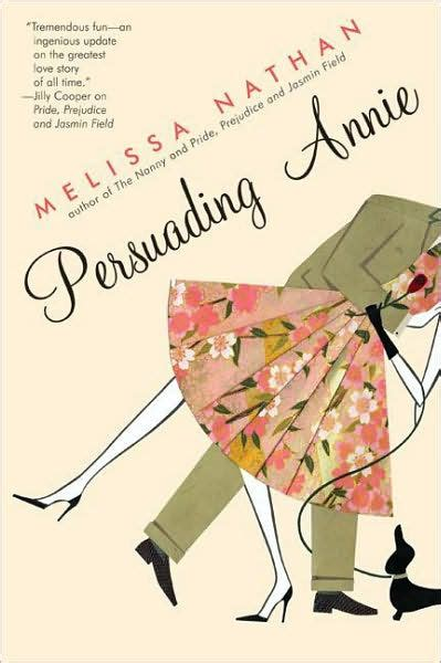 libro persuasion centaur classics the persuading annie by melissa nathan paperback barnes noble 174