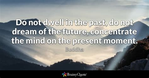 now is the time for dreams books buddha quotes brainyquote