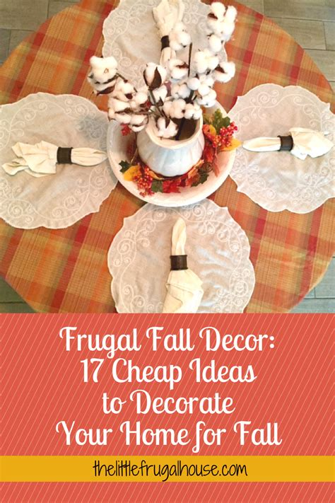 how to decorate your home cheap frugal fall decor 17 cheap ideas to decorate your home