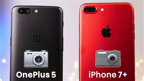 oneplus 5 vs iphone 7 plus test