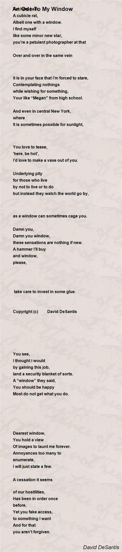 tion poem by david desantis poem an ode to my window poem by david desantis poem Addi