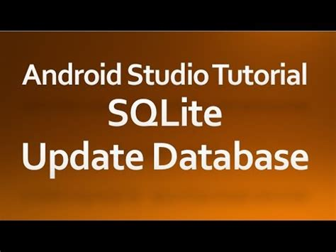 tutorial android update android studio tutorial 37 update database youtube