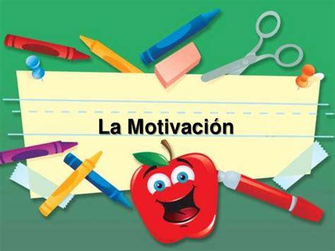 la motivaci 243 n