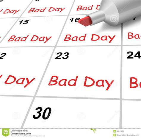 Bsd Calendar Bad Day Calendar Shows Or Stressful Time Stock