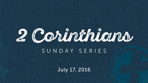 2 corinthians sermon series central baptist church college station