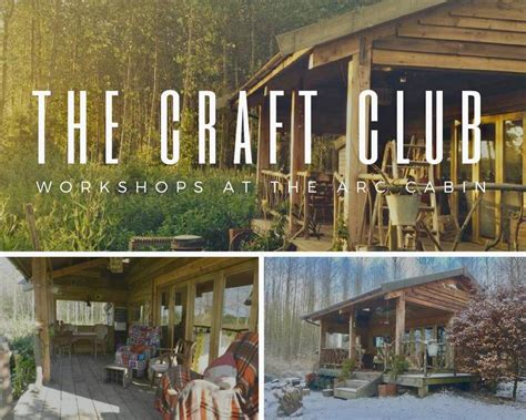 arc cabins creative workshops the craft 9 10 june 2018 the