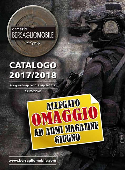 bersaglio mobile catalogo armi magazine giugno 2017 allegato in omaggio il nuovo