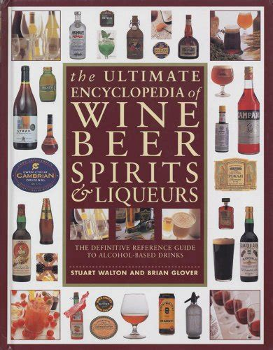 encyclopedia of spirits the ultimate guide to the magic of fairies genies demons ghosts gods goddesses the ultimate encyclopedia of wine spirits