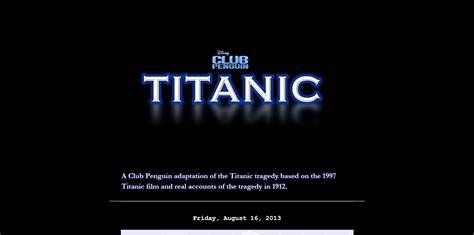 club penguin titanic sinking club penguin entertainment central club penguin titanic