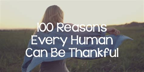 Reasons To Be Thankful About Who You Are by 100 Reasons Every Human Can Be Thankful Lies