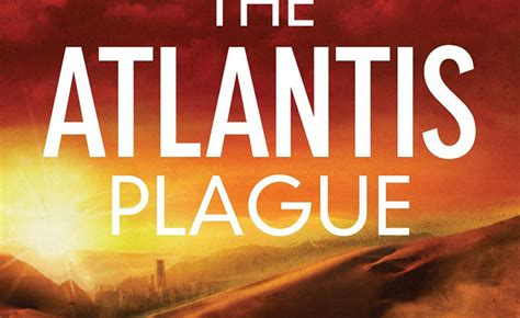 atlantide testo atlantis secret the atlantis plague di a g riddle