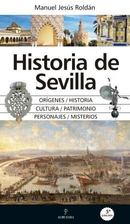 libro la conquista de sevilla historia de sevilla editorial almuzara