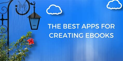 creating ebooks the best apps for creating ebooks