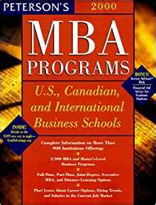 Comparing Mba Programs In Canada by Peterson S Mba Programs 2000 U S Canadian And