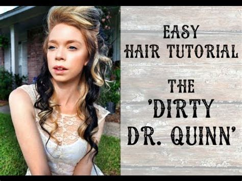 dr quinn hairstyles easy hair tutorial the dirty dr quinn qtiny com