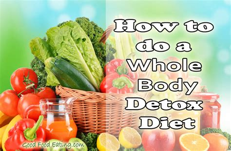 Detox Deaths by How To Do A Whole Detox Diet The Right Way