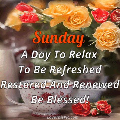 A Day Of Relaxation Thanks To Dorit by Sunday A Day To Relax Quote Gif Quotes