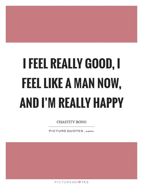 Houston I Feel Great 2 by The Gallery For Gt Im Happy Now Quotes