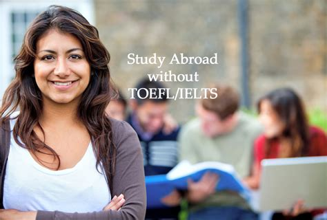 Mba Colleges Without Ielts Near Me by List Of Countries To Study Abroad Without Toefl Ielts For